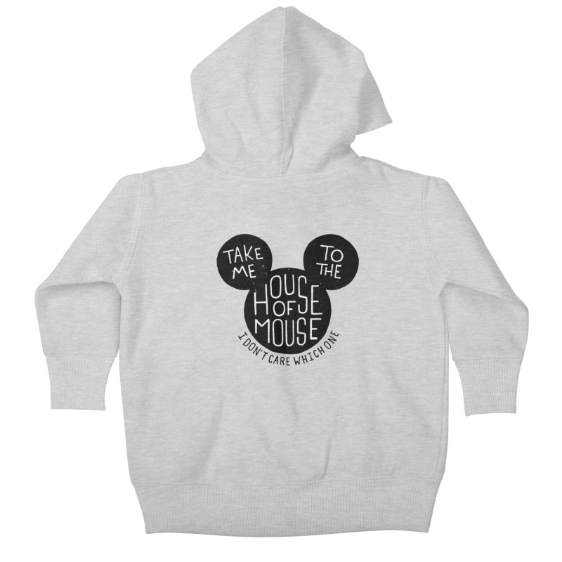 Take Me To The House Of Mouse Kids Baby Zip-Up Hoody by Rupertbeard