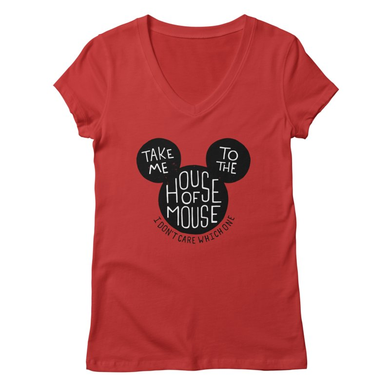 Take Me To The House Of Mouse Women's V-Neck by Rupertbeard