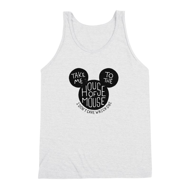 Take Me To The House Of Mouse Men's Triblend Tank by Rupertbeard