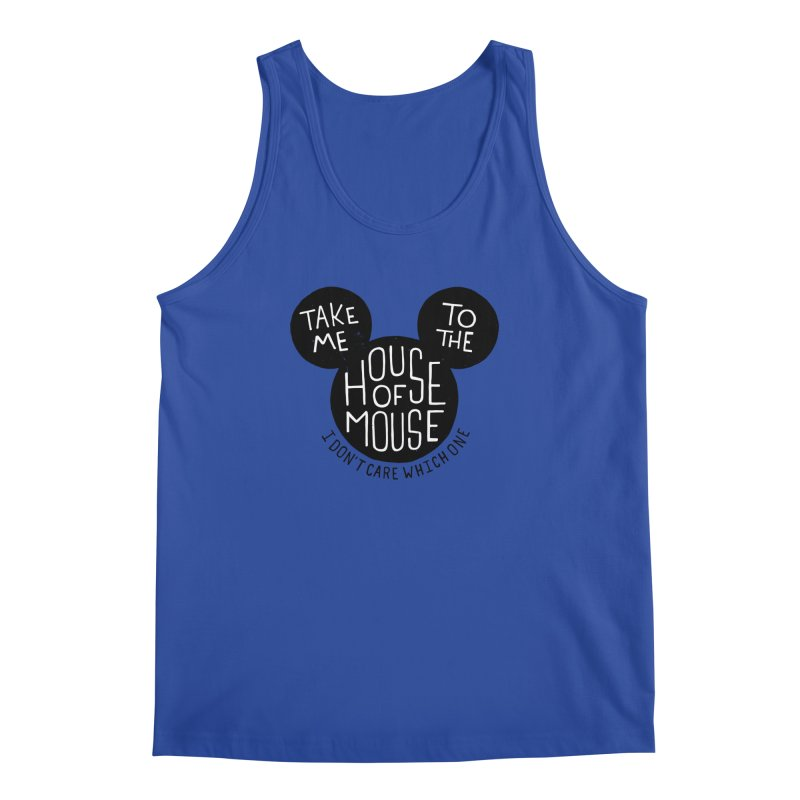 Take Me To The House Of Mouse Men's Regular Tank by Rupertbeard