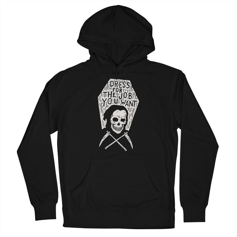 Dress For The Job You Want Men's Pullover Hoody by Rupertbeard
