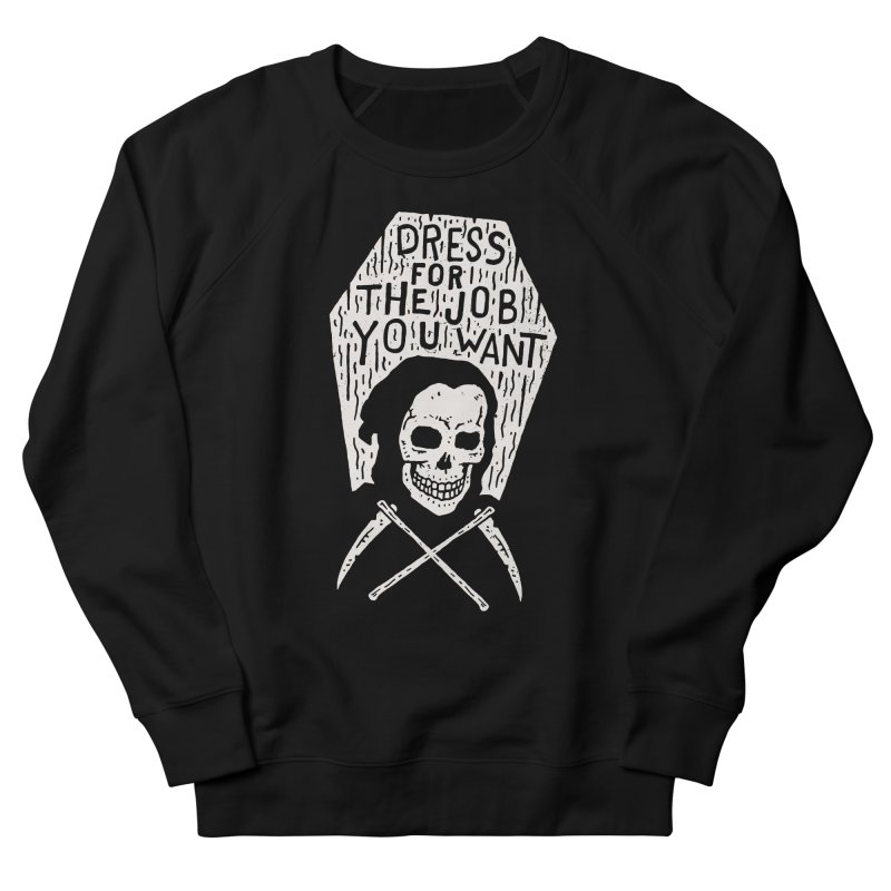 Dress For The Job You Want Men's Sweatshirt by Rupertbeard