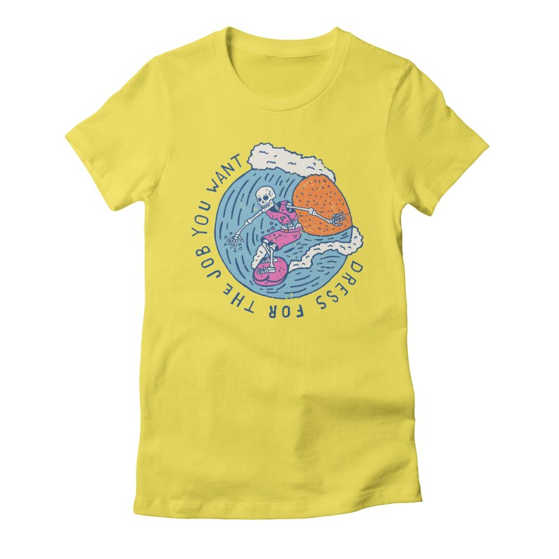 Also Dress For The Job You Want Women's T-Shirt by Rupertbeard