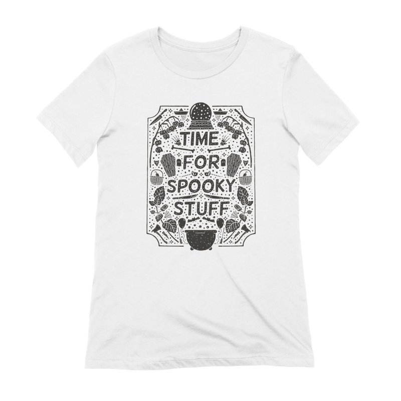 Time For Spooky Stuff (black) Women's Extra Soft T-Shirt by Rupertbeard