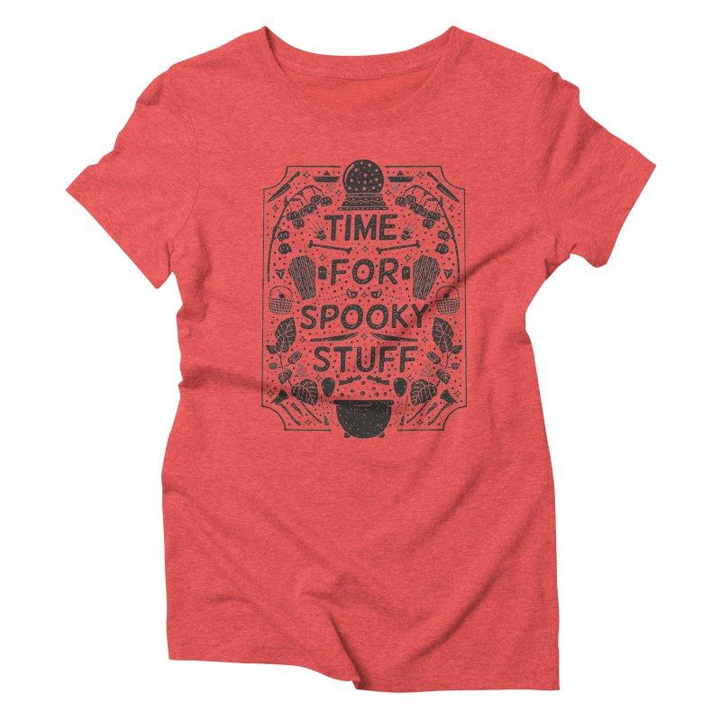 Time For Spooky Stuff (black) Women's Triblend T-Shirt by Rupertbeard
