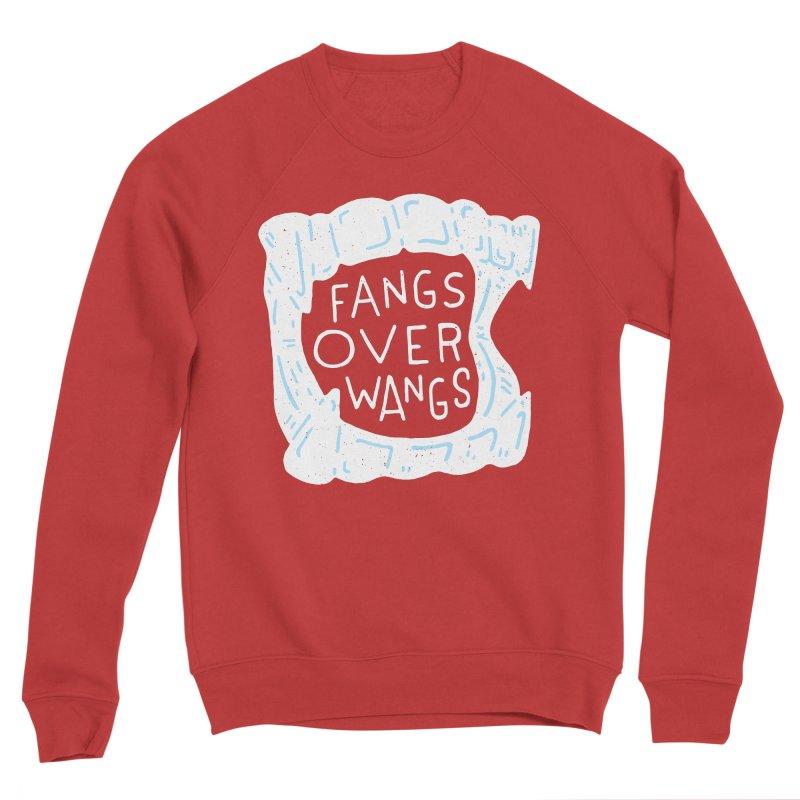 Fangs Over Wangs Women's Sponge Fleece Sweatshirt by Rupertbeard