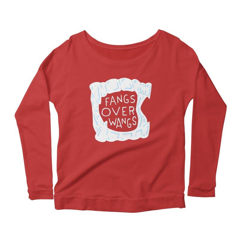 Fangs Over Wangs Women's Scoop Neck Longsleeve T-Shirt by Rupertbeard