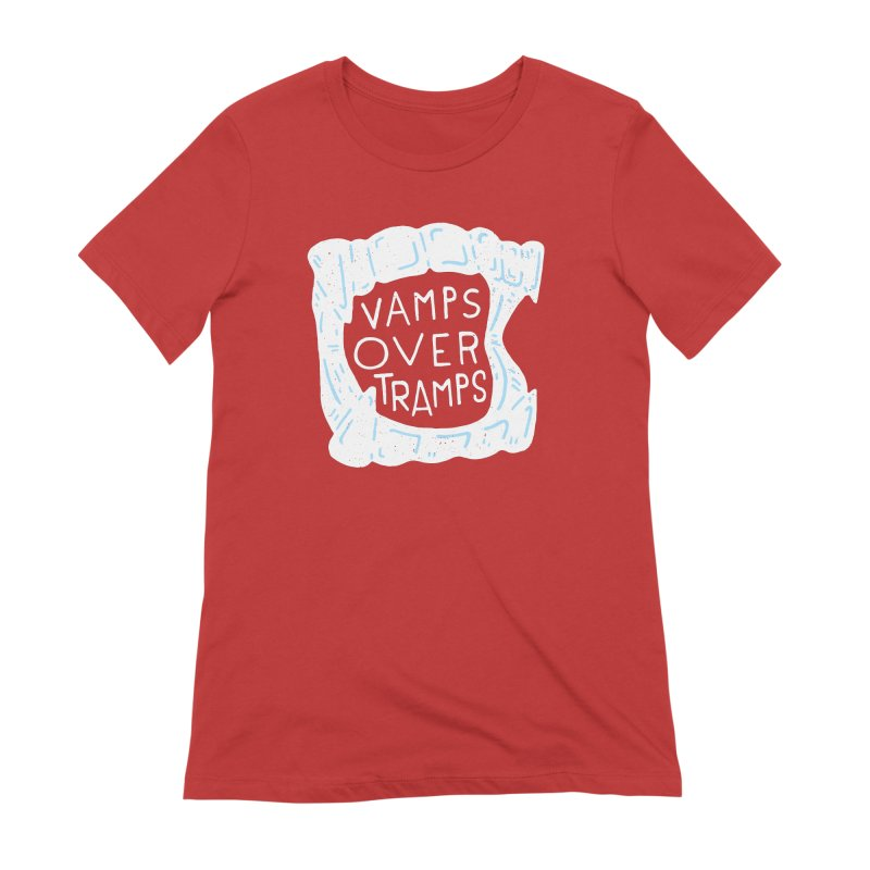 Vamps Over Tramps Women's Extra Soft T-Shirt by Rupertbeard