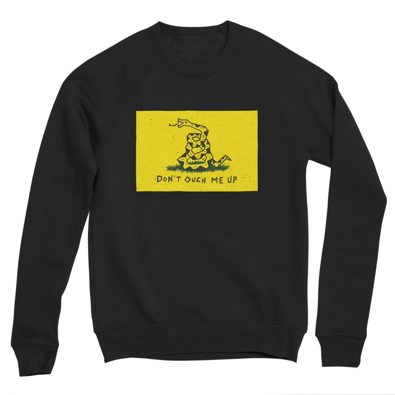 Don't Ouch Me Up Men's Sponge Fleece Sweatshirt by Rupertbeard