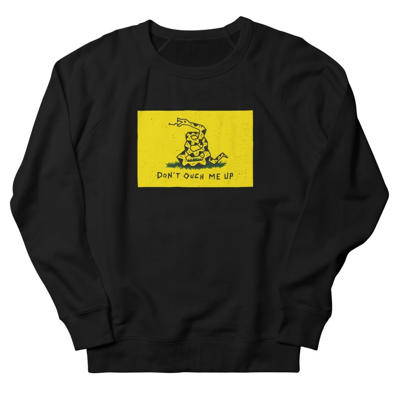 Don't Ouch Me Up Women's French Terry Sweatshirt by Rupertbeard