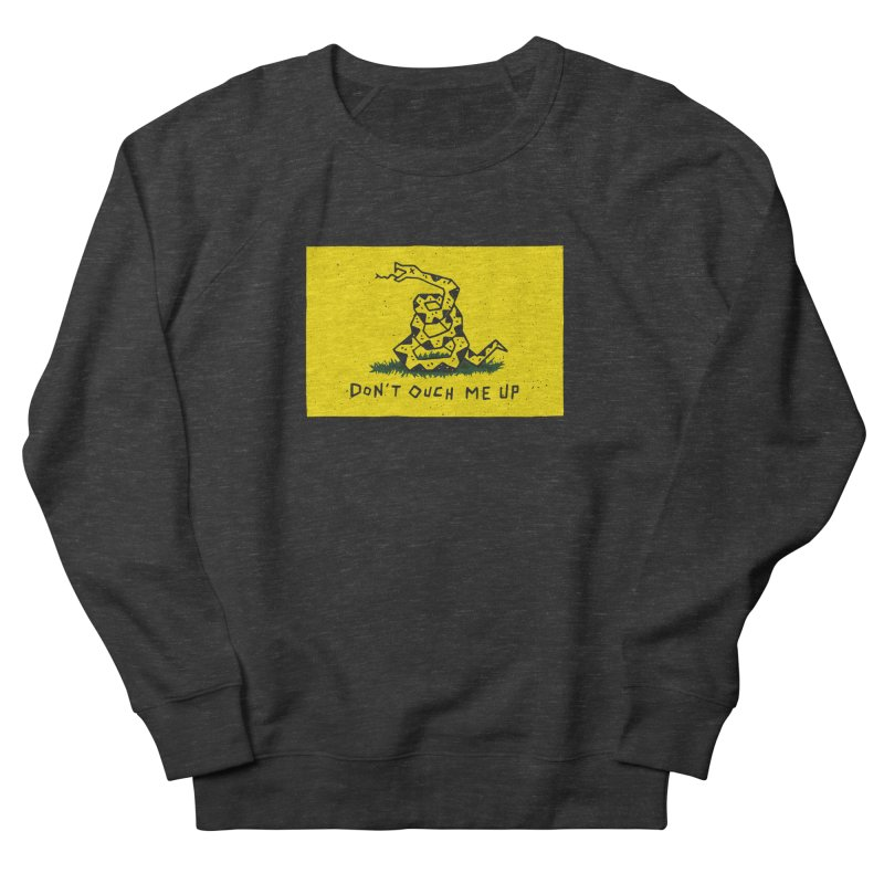 Don't Ouch Me Up Men's French Terry Sweatshirt by Rupertbeard