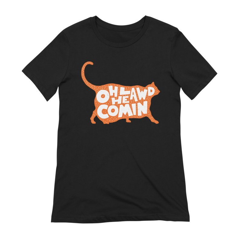 Oh Lawd He Comin Women's Extra Soft T-Shirt by Rupertbeard