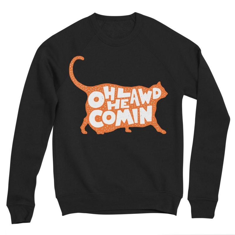 Oh Lawd He Comin Women's Sponge Fleece Sweatshirt by Rupertbeard