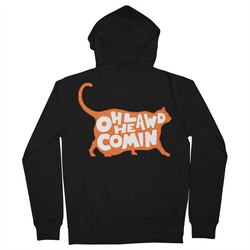 Oh Lawd He Comin Women's French Terry Zip-Up Hoody by Rupertbeard