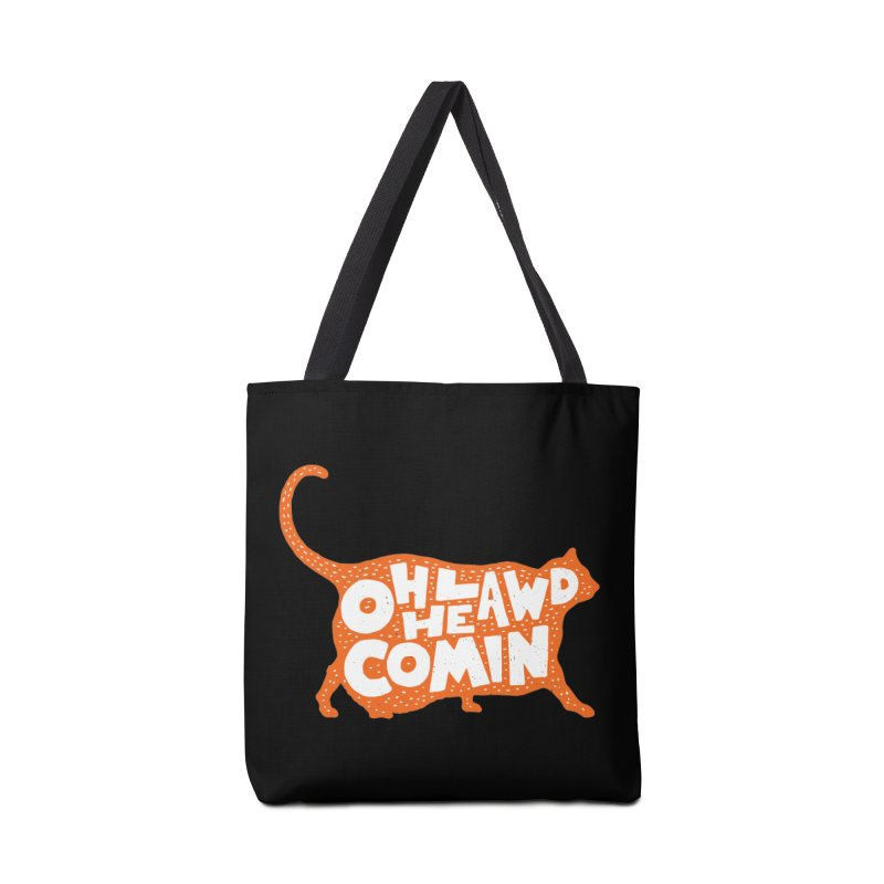 Oh Lawd He Comin Accessories Tote Bag Bag by Rupertbeard