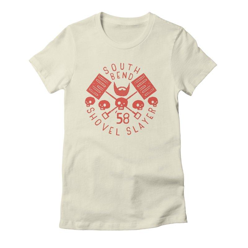South Bend Shovel Slayer Women's T-Shirt by Rupertbeard