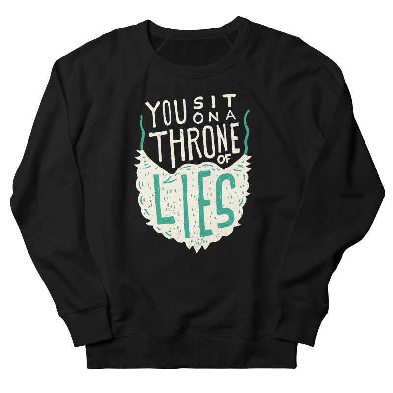 Throne Of Lies Men's French Terry Sweatshirt by Rupertbeard