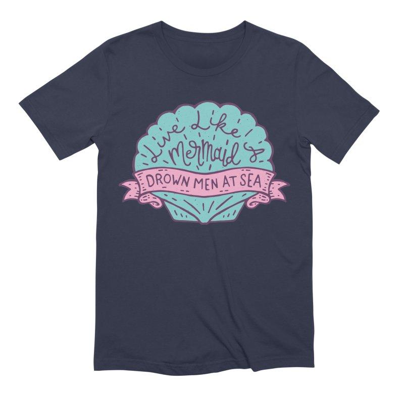 Live Like A Mermaid Men's Extra Soft T-Shirt by Rupertbeard