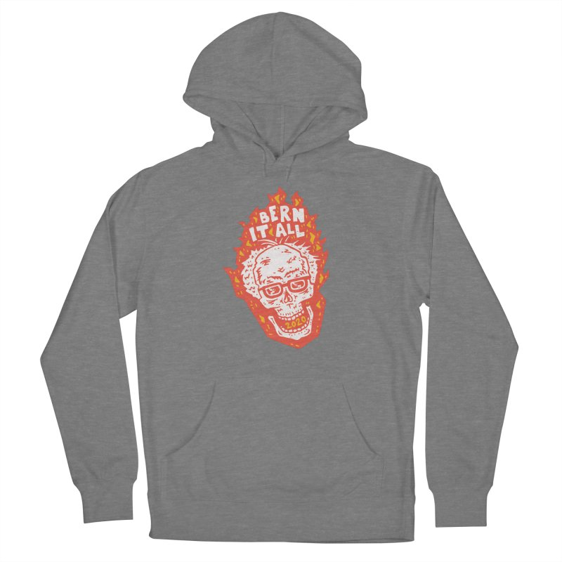 Bern It All Men's French Terry Pullover Hoody by Rupertbeard