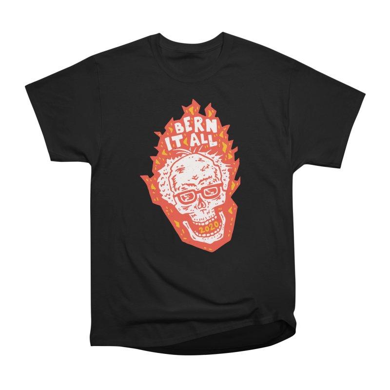 Bern It All Women's Heavyweight Unisex T-Shirt by Rupertbeard