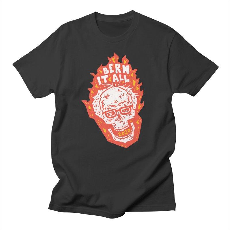 Bern It All Women's Regular Unisex T-Shirt by Rupertbeard