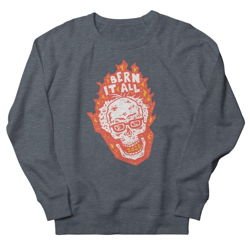 Bern It All Men's Sweatshirt by Rupertbeard