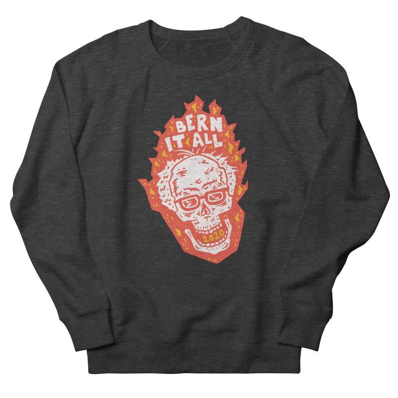 Bern It All Men's French Terry Sweatshirt by Rupertbeard