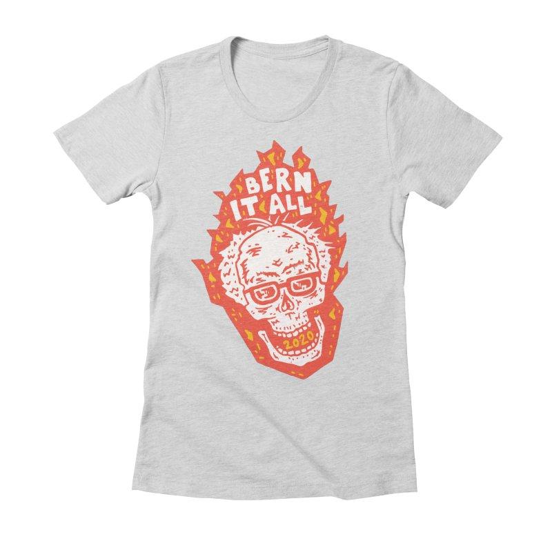 Bern It All Women's Fitted T-Shirt by Rupertbeard
