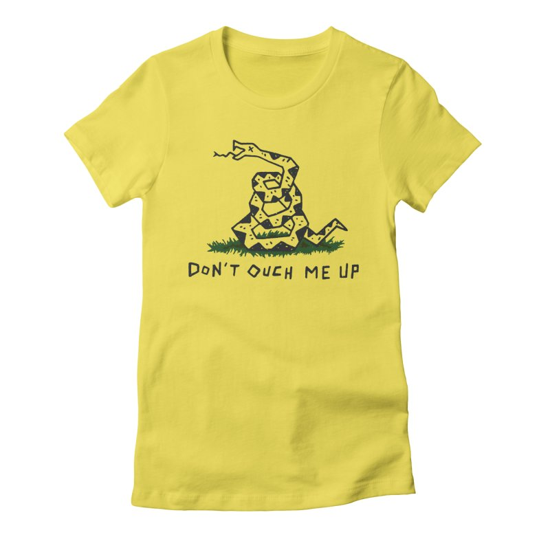 Don't Ouch Me Up (Alt) Women's Fitted T-Shirt by Rupertbeard