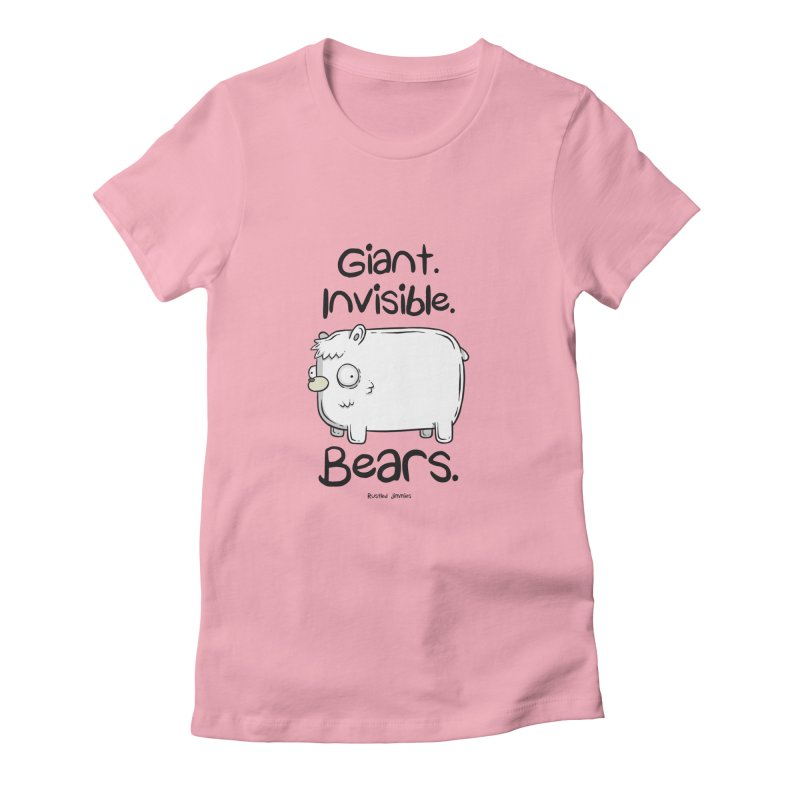 Giant. Inivisible. Bears. Women's Fitted T-Shirt by Rustled Jimmies