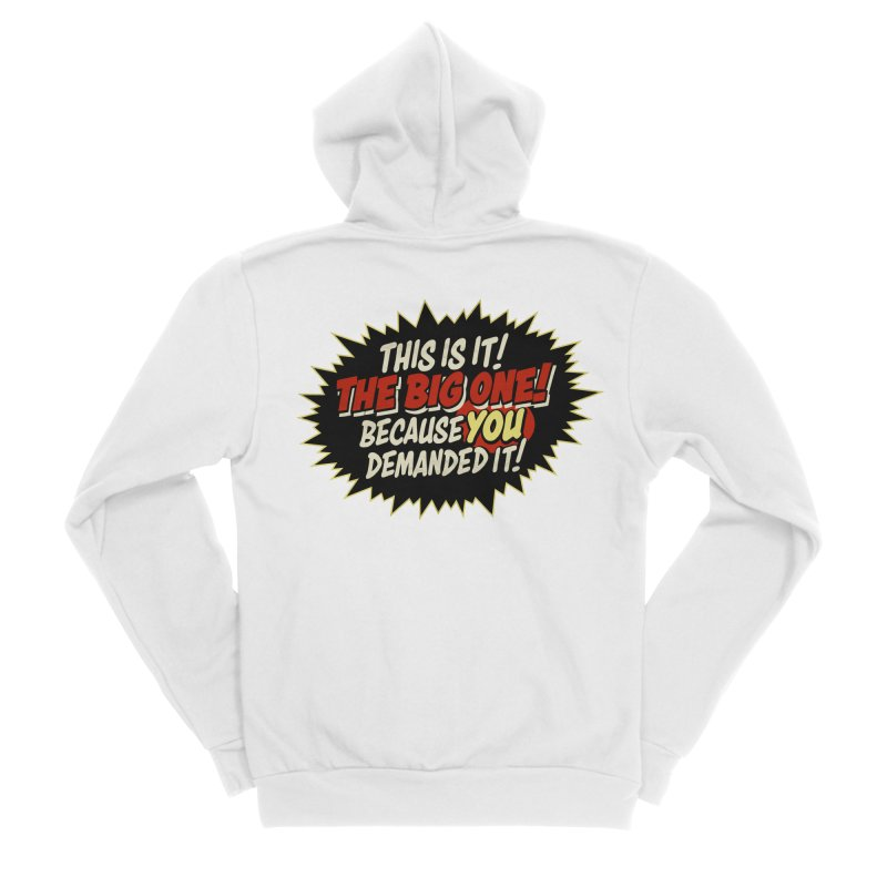 Because YOU demanded it! Women's Zip-Up Hoody by rus wooton