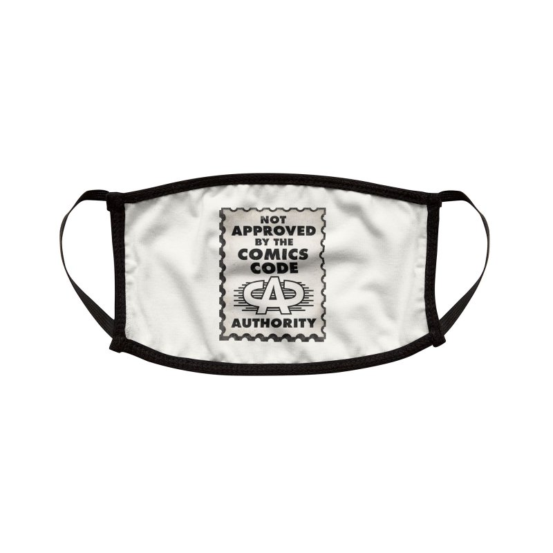 NOT Approved by the Comics Code Authority Accessories Face Mask by rus wooton
