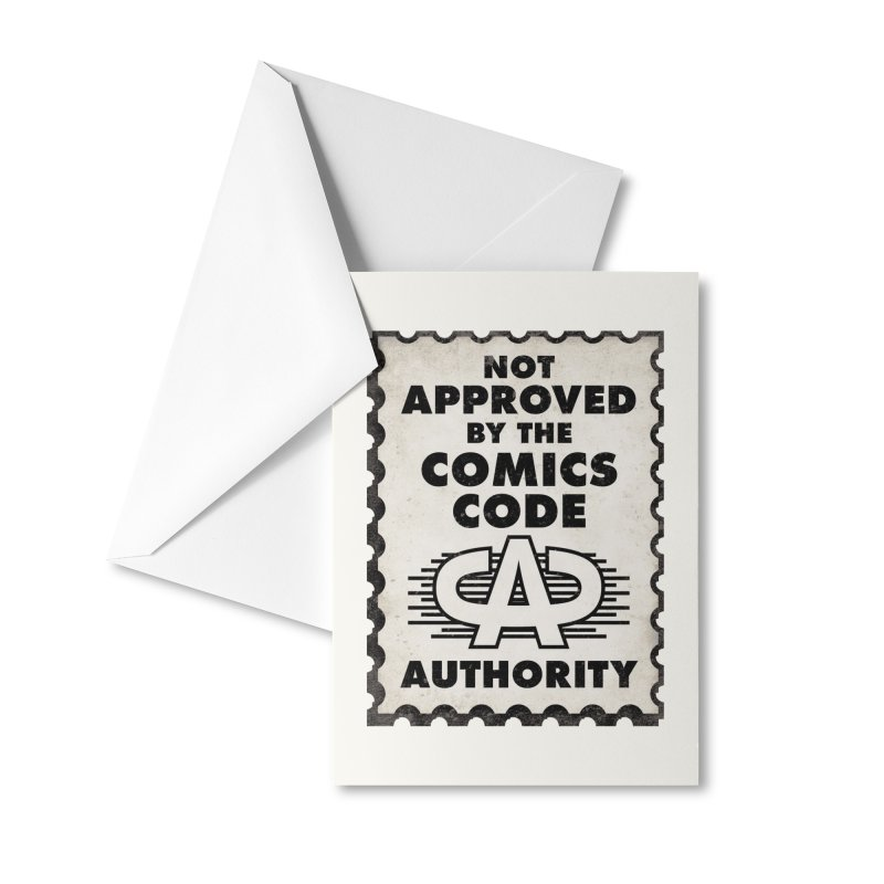NOT Approved by the Comics Code Authority Accessories Greeting Card by rus wooton
