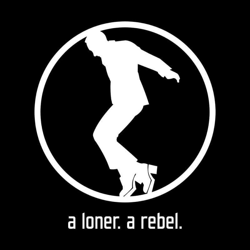 a loner. a rebel. Women's T-Shirt by rus wooton