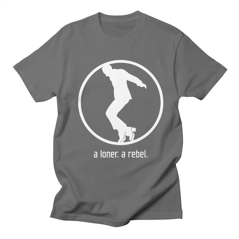 a loner. a rebel. Men's T-Shirt by rus wooton