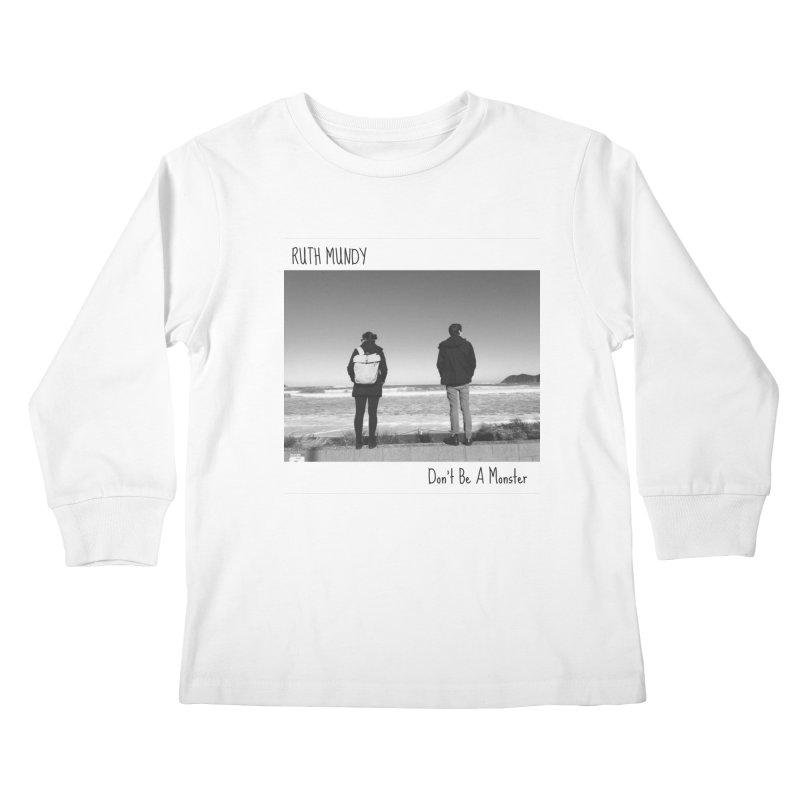 Ruth Mundy - Don't Be A Monster merch Kids Longsleeve T-Shirt by Ruth Mundy