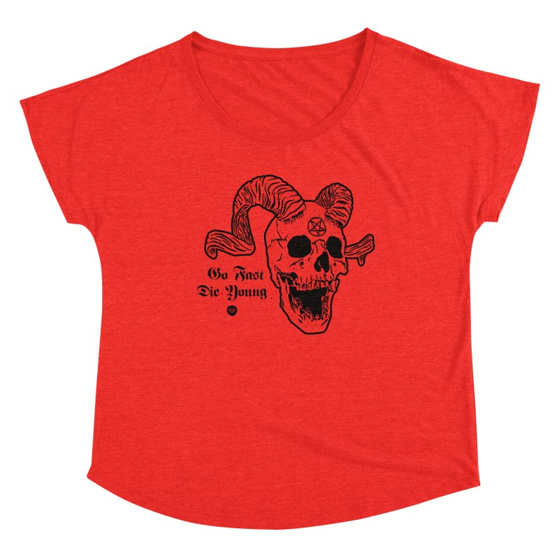 Go Fast, Die Young Women's Scoop Neck by Ran When Parked Supply Co.