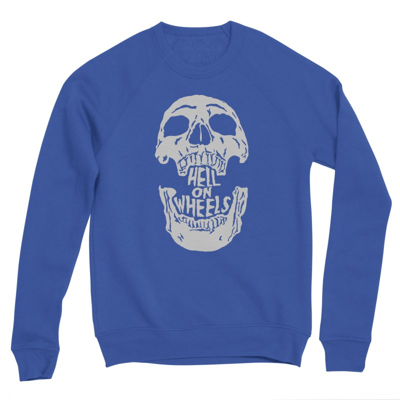 Hell On Wheels (Silver) Men's Sweatshirt by Ran When Parked Supply Co.