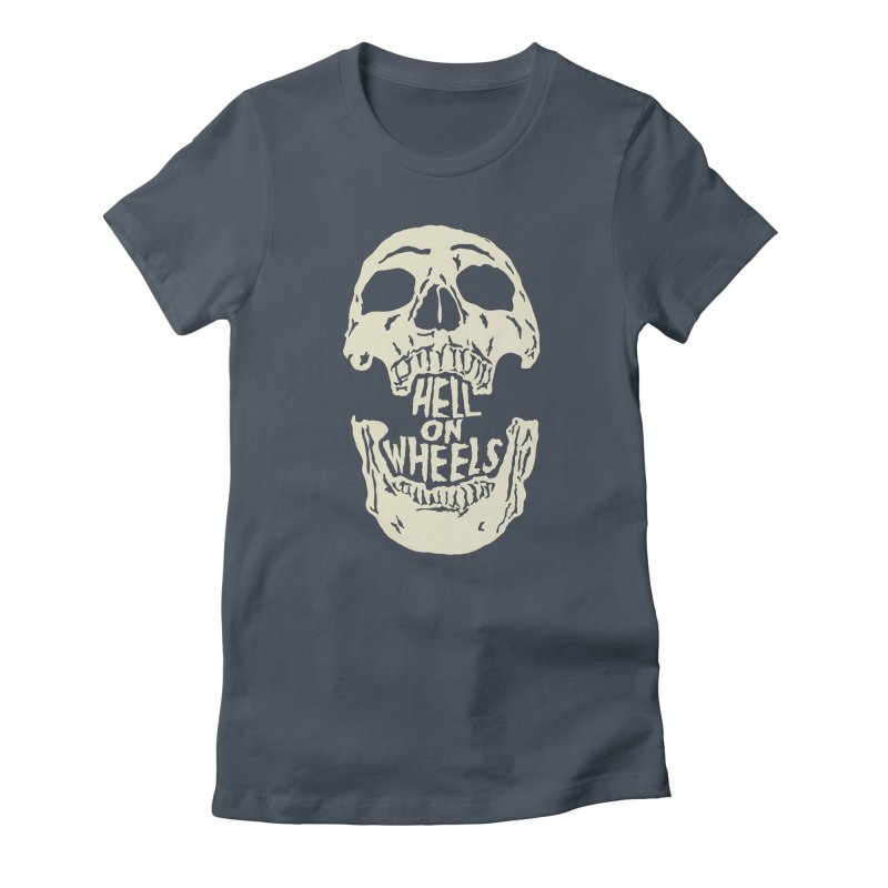 Hell On Wheels (Bone) Women's T-Shirt by Ran When Parked Supply Co.