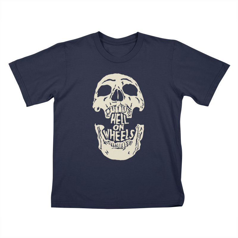 Hell On Wheels (Bone) Kids T-Shirt by Ran When Parked Supply Co.