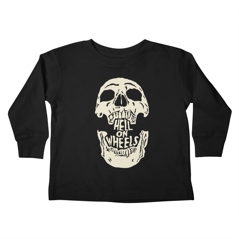 Hell On Wheels (Bone) Kids Toddler Longsleeve T-Shirt by Ran When Parked Supply Co.