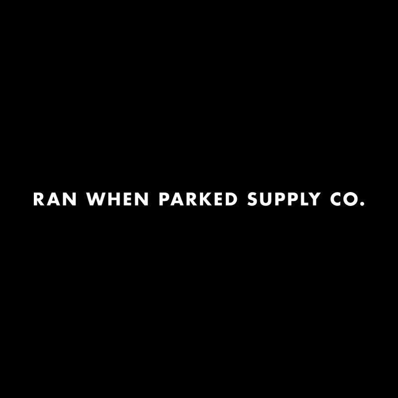 Ran When Parked Supply Co. (v1) Kids T-Shirt by Ran When Parked Supply Co.