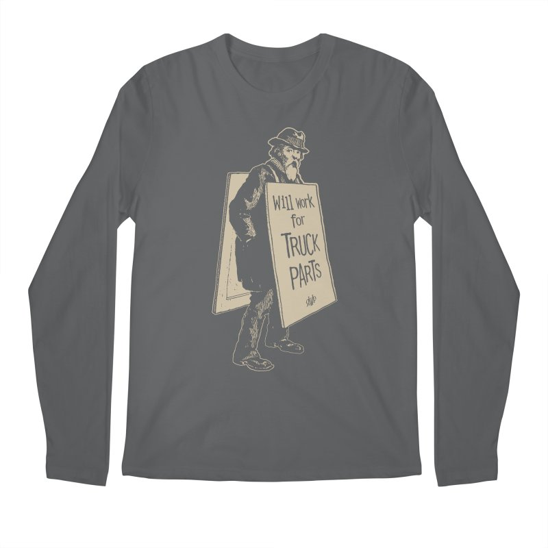 Will Work For Truck Parts Men's Longsleeve T-Shirt by Ran When Parked Supply Co.