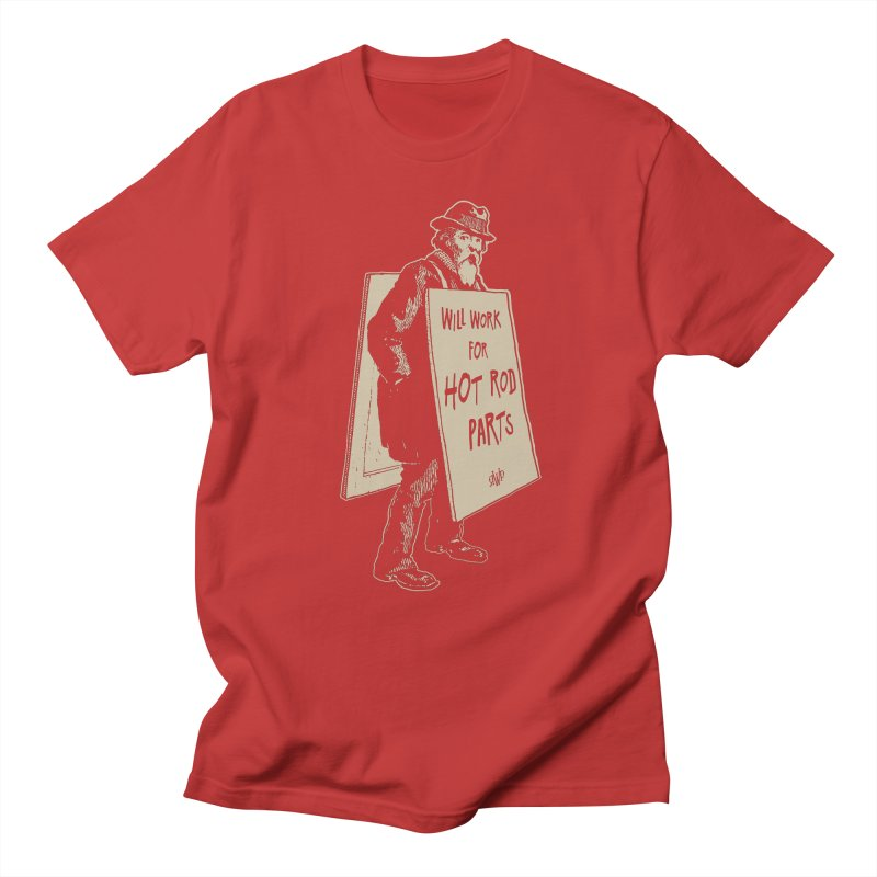 Will Work For Hot Rod Parts Men's T-Shirt by Ran When Parked Supply Co.