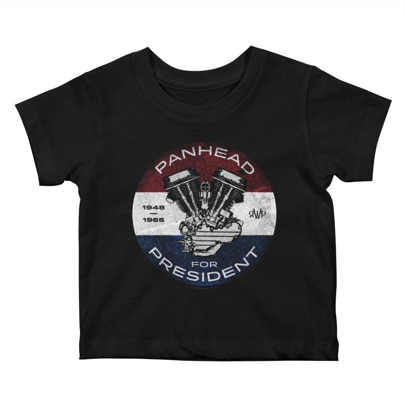 Panhead For President Kids Baby T-Shirt by Ran When Parked Supply Co.