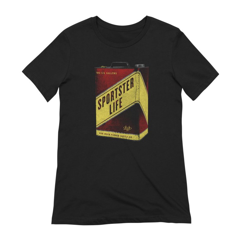 Sportster Life Women's T-Shirt by Ran When Parked Supply Co.