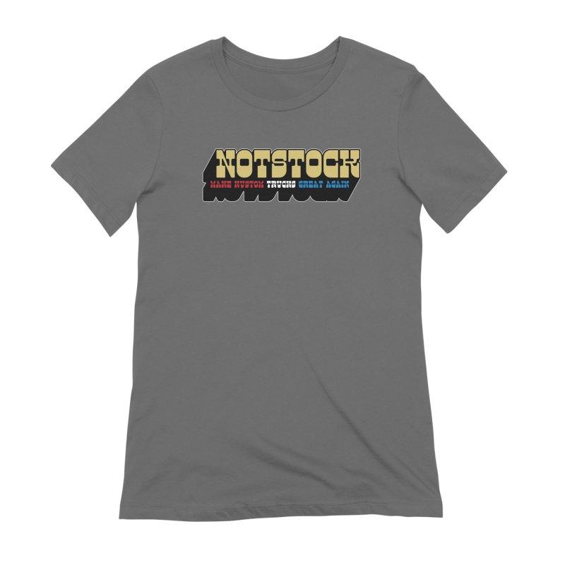 NOTSTOCK - Trucks Women's T-Shirt by Ran When Parked Supply Co.