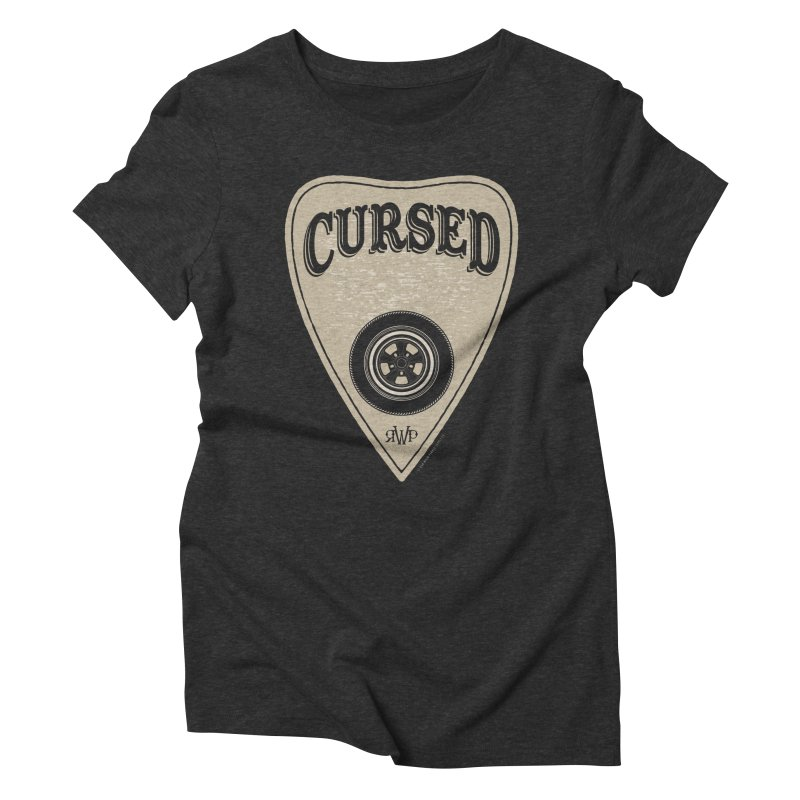 Cursed - Hot Rod Women's T-Shirt by Ran When Parked Supply Co.
