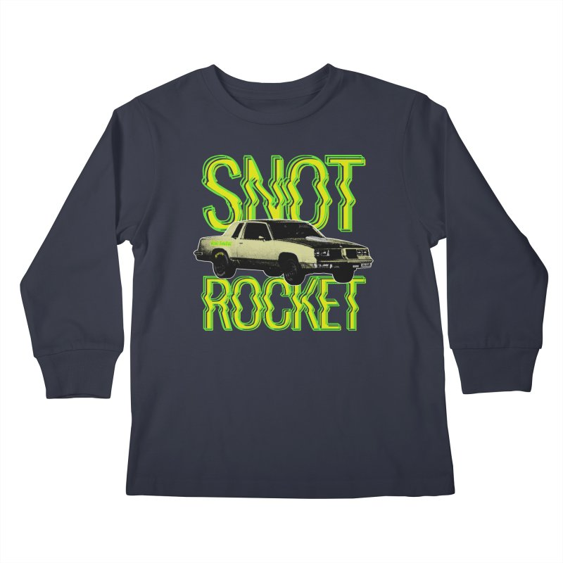 Snot Rocket Kids Longsleeve T-Shirt by Ran When Parked Supply Co.