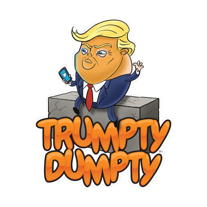 Trumpty Dumpty Men's T-Shirt by Ryan Ahrens' Artist Shop